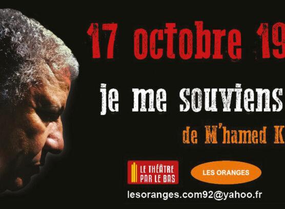 Théâtre : 17 octobre 1961 je me souviens...